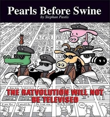The Ratvolution Will Not Be Televised: A Pearls Before Swine Collection als Taschenbuch