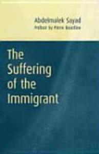 The Suffering of the Immigrant als Buch