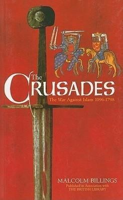 The Crusades: The War Against Islam 1096-1798 als Taschenbuch