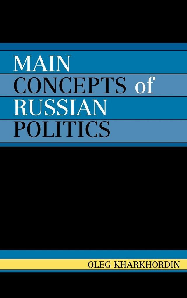 Main Concepts of Russian Politics als Buch
