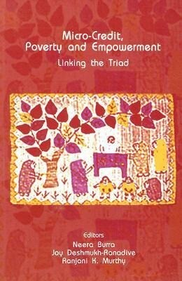 Micro-Credit, Poverty and Empowerment: Linking the Triad als Taschenbuch
