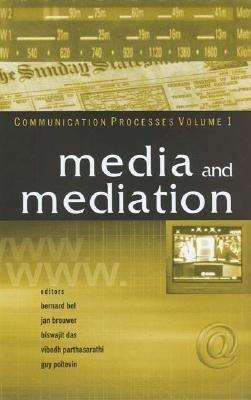 Media and Mediation: Volume I als Buch