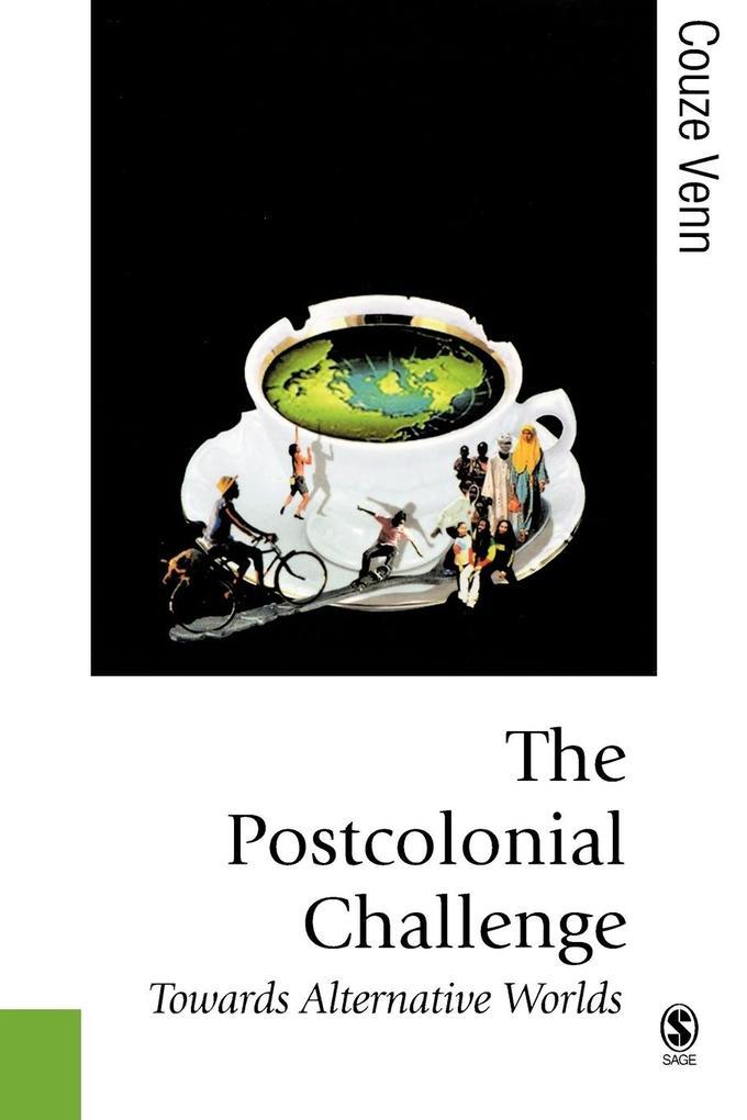 The Postcolonial Challenge als Taschenbuch