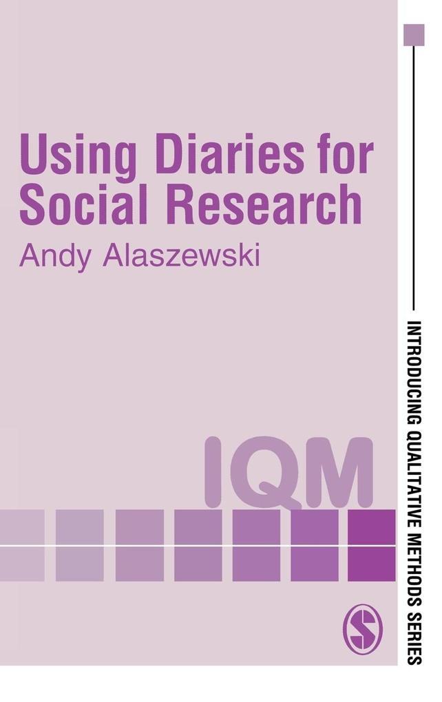 Using Diaries for Social Research als Buch