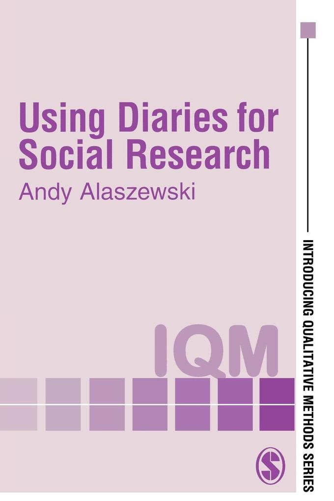 Using Diaries for Social Research als Taschenbuch