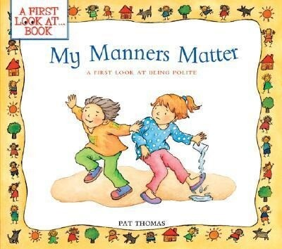 My Manners Matter: A First Look at Being Polite als Taschenbuch