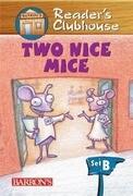 Two Nice Mice