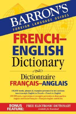 Barron's French-English Dictionary: Dictionnaire Francais-Anglais als Spielwaren