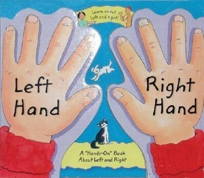 "Left Hand, Right Hand: A ""hands-On"" Book about Left and Right als Buch"