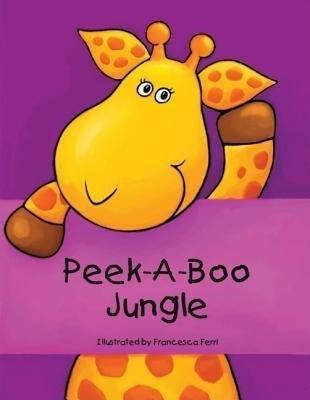 Peek-A-Boo Jungle als Buch