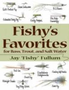 Fishy's Favorites for Bass, Trout and Salt Water als Taschenbuch