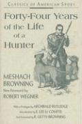 Fourty-Four Years Life of Hunter als Taschenbuch
