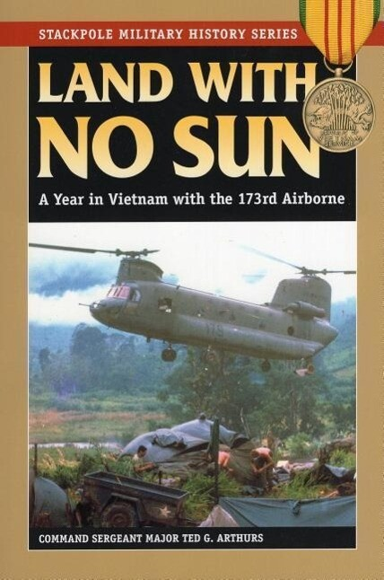 Land with No Sun: A Year in Vietnam with the 173rd Airborne als Taschenbuch
