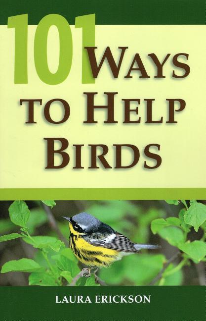 101 Ways to Help Birds als Taschenbuch