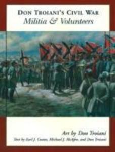 Don Troiani's Civil War Militia and Volunteers als Taschenbuch