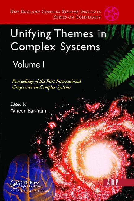Unifying Themes in Complex Systems, Volume 1: Proceedings of the First International Conference on Complex Systems als Buch