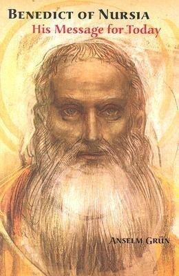 Benedict of Nursia: His Message for Today als Taschenbuch