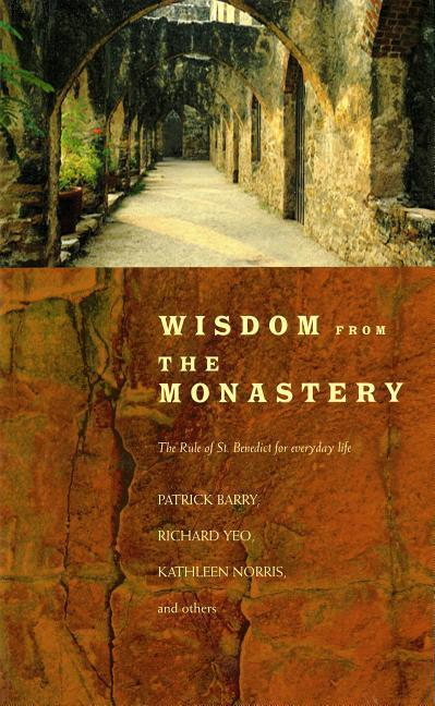 Wisdom from the Monastery: The Rule of St. Benedict for Everyday Life als Taschenbuch