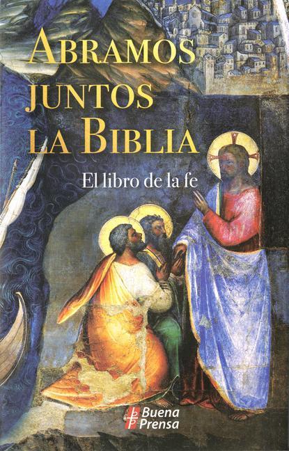 Abramos Juntos La Biblia: El Libro de la Fe als Taschenbuch