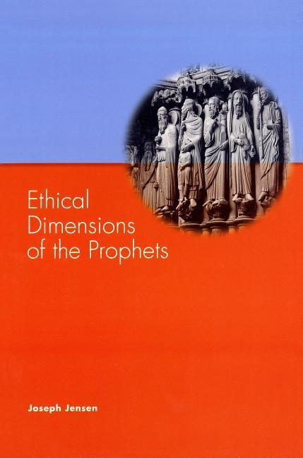 Ethical Dimensions of the Prophets als Taschenbuch