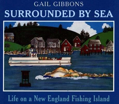Surrounded by Sea: Life on a New England Fishing Island als Buch