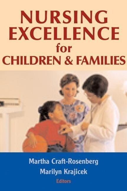 Nursing Excellence for Children and Families als Taschenbuch
