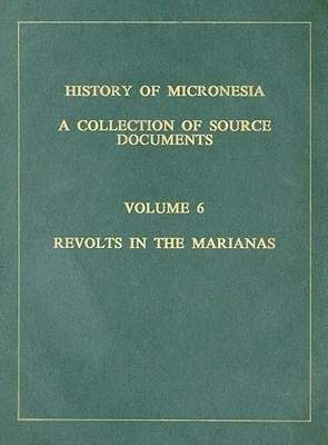 Revolts in the Marianas 1673-1678 als Buch