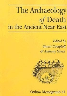 The Archaeology of Death in the Ancient Near East als Taschenbuch