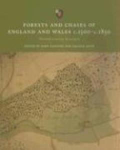 Forests and Chases of England and Wales C.1500 to C.1850: Towards a Survey & Analysis als Taschenbuch
