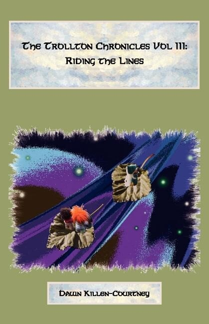 The Trollton Chronicles Vol III: Riding the Lines als Taschenbuch
