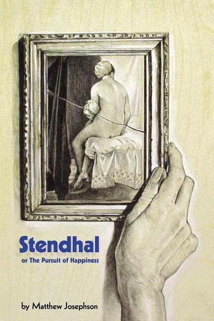 Stendhal or the Pursuit of Happiness als Taschenbuch