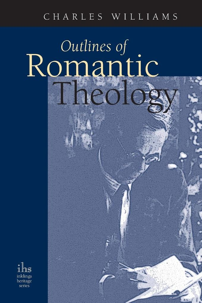 Outlines of Romantic Theology als Buch