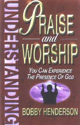 UNDERSTANDING PRAISE & WORSHIP als Taschenbuch