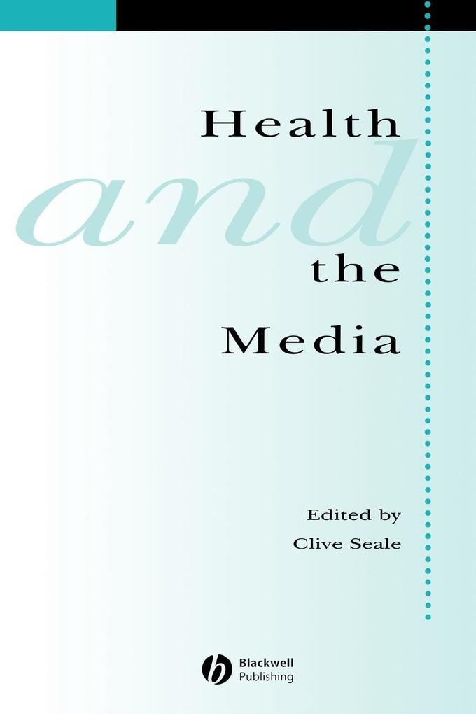 Health and and Media als Taschenbuch