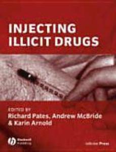 Injecting Illicit Drugs als Taschenbuch