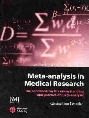 Meta-Analysis in Medical Research: The Handbook for the Understanding and Practice of Meta-Analysis als Taschenbuch