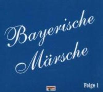 Bayerische Märsche-Folge 1 als CD