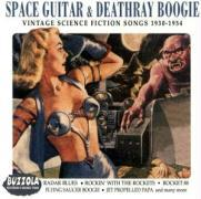 Space Guitar & Deathray Boogie als CD