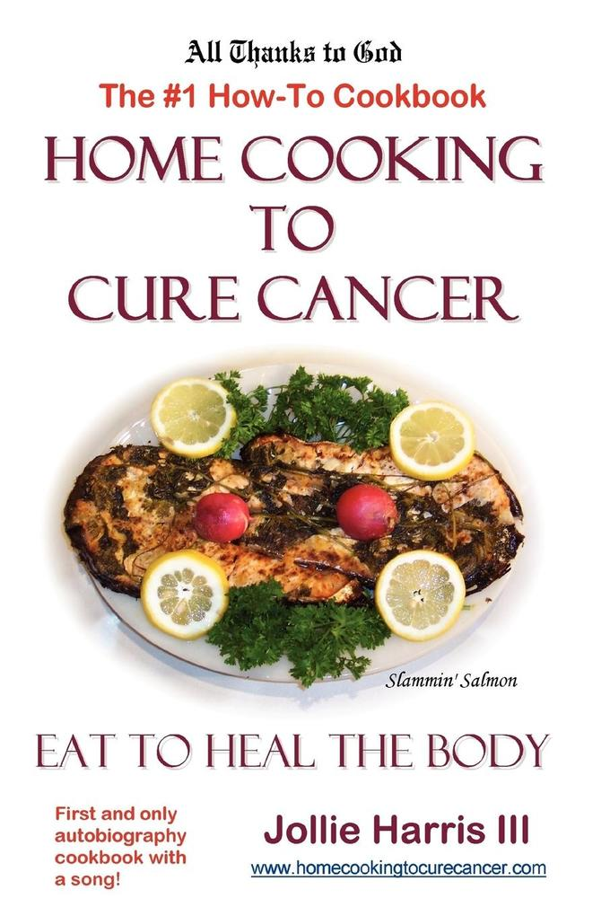 Home Cooking to Cure Cancer als Taschenbuch