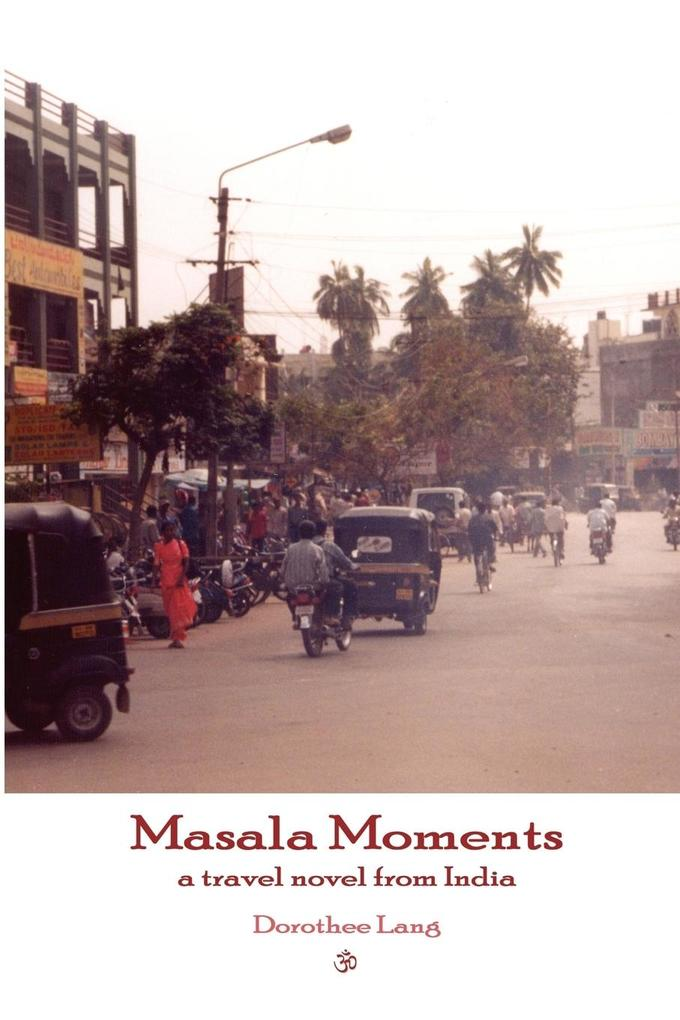 Masala Moments - a travel novel from India als Taschenbuch