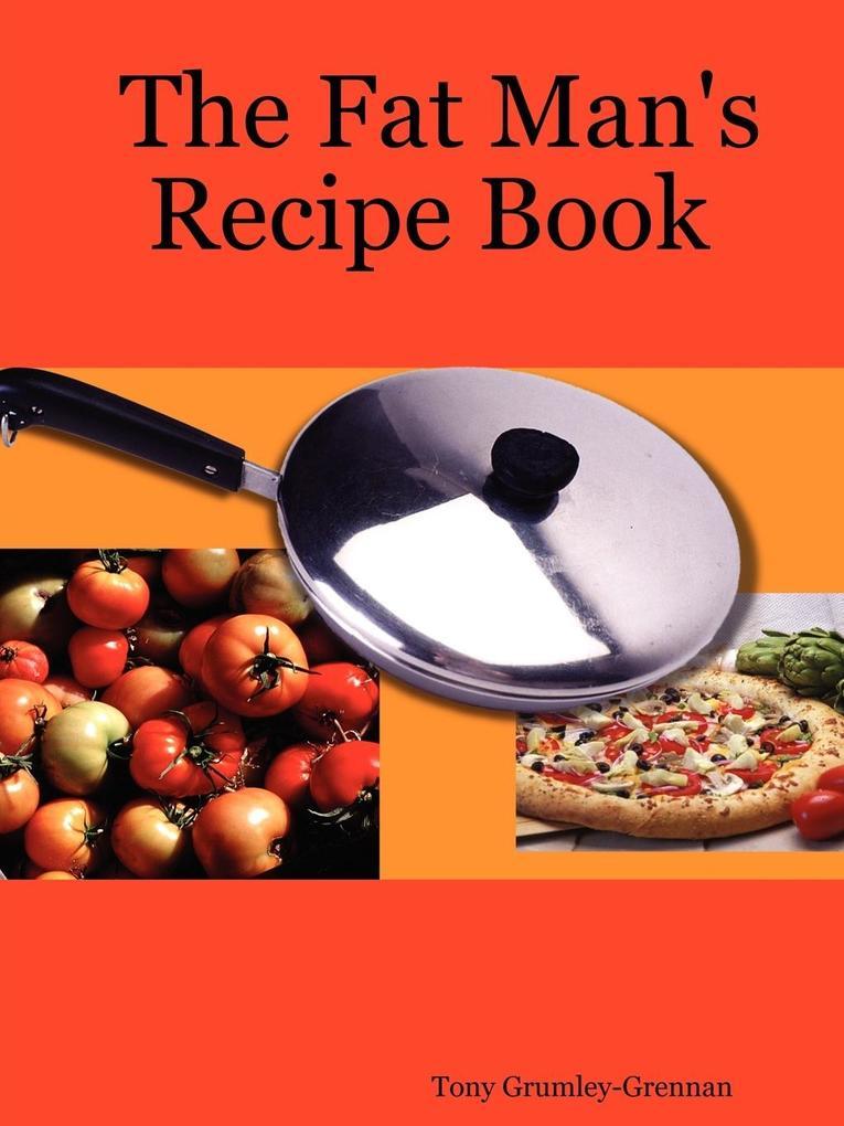 The Fat Man's Recipe Book als Taschenbuch