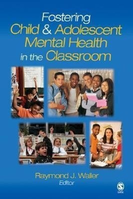Fostering Child and Adolescent Mental Health in the Classroom als Taschenbuch