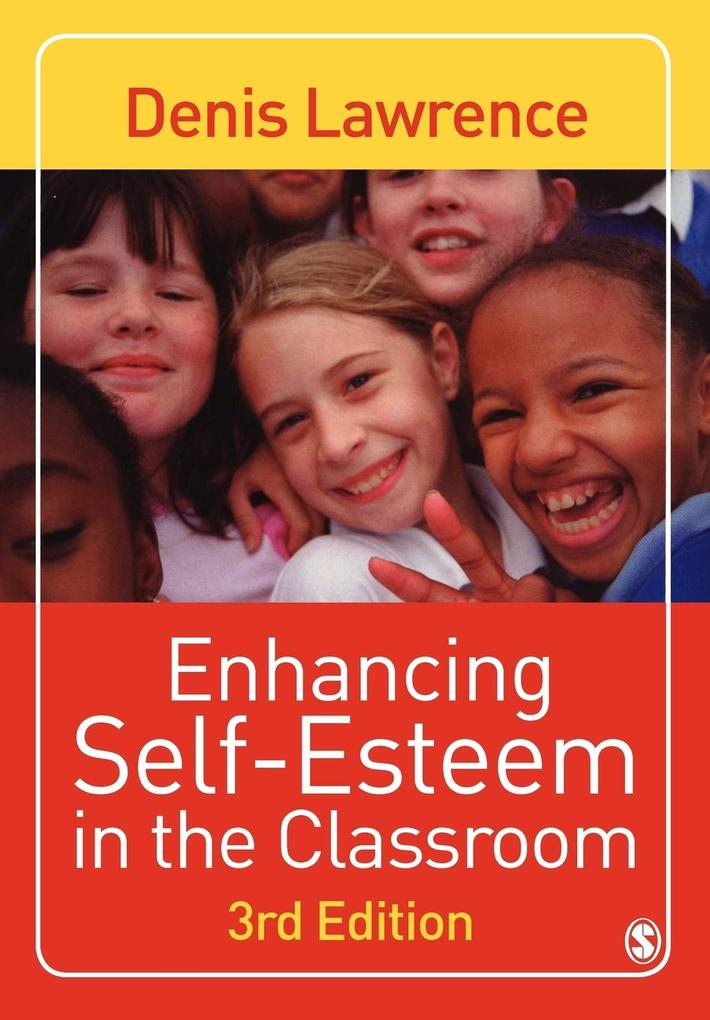 Enhancing Self-Esteem in the Classroom als Taschenbuch