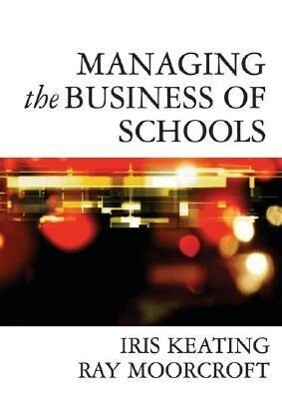 Managing the Business of Schools als Taschenbuch