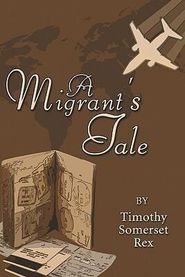 A Migrant's Tale als Taschenbuch