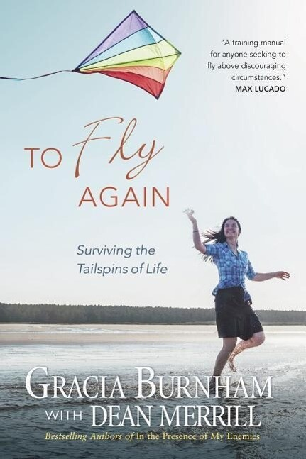 To Fly Again: Surviving the Tailspins of Life als Taschenbuch