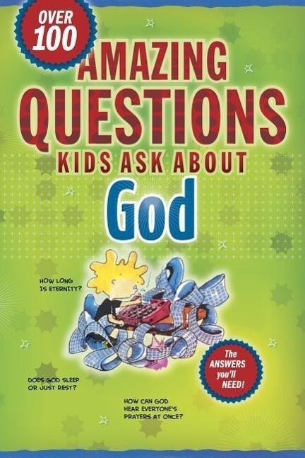 Amazing Questions Kids Ask about God als Taschenbuch