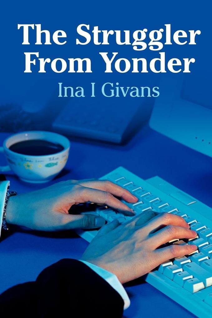 The Struggler From Yonder als Taschenbuch