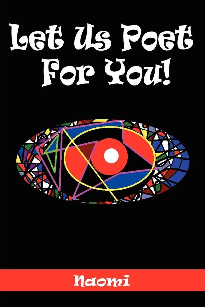 Let Us Poet for You! als Taschenbuch