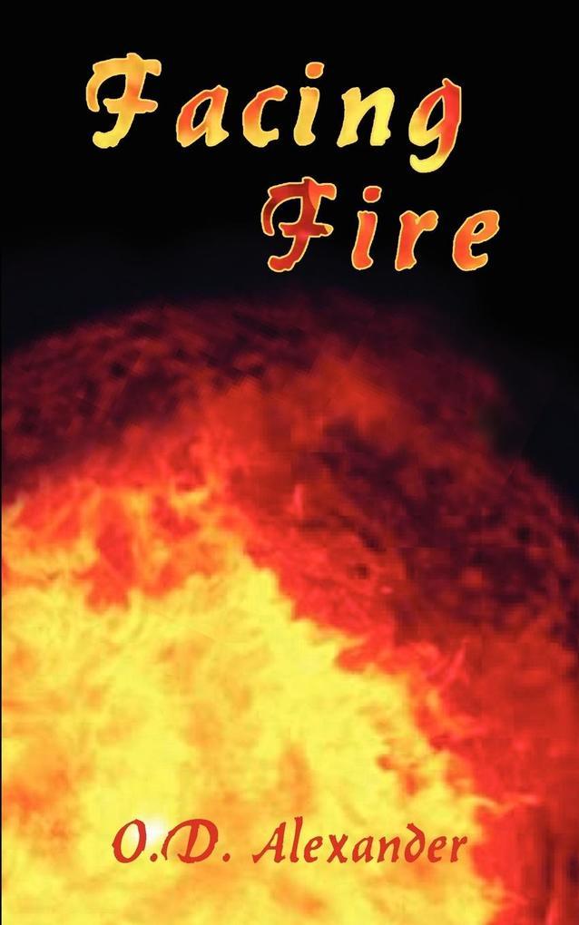Facing Fire als Taschenbuch